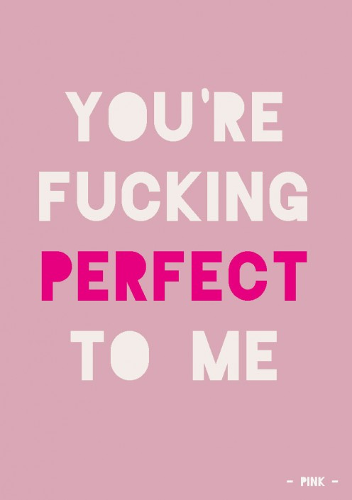 QUOTE POSTKAART YOU'RE FUCKING PERFECT TO ME