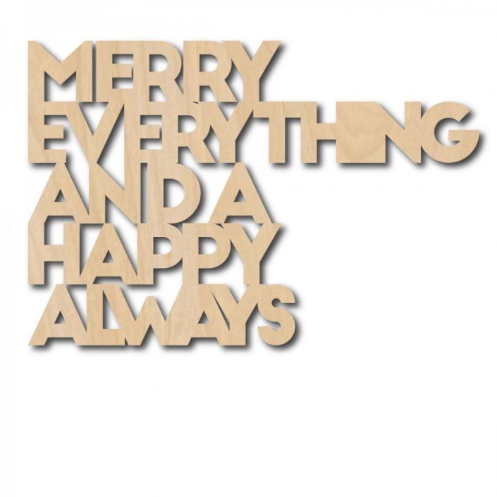 Wallart quote Merry everything and a happy always