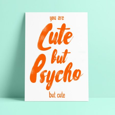 POSTKAART CUTE BUT PSYCHO BUT CUTE
