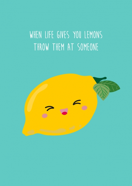 POSTKAART WHEN LIFE GIVES YOU LEMONS THROW THEM AT SOMEONE