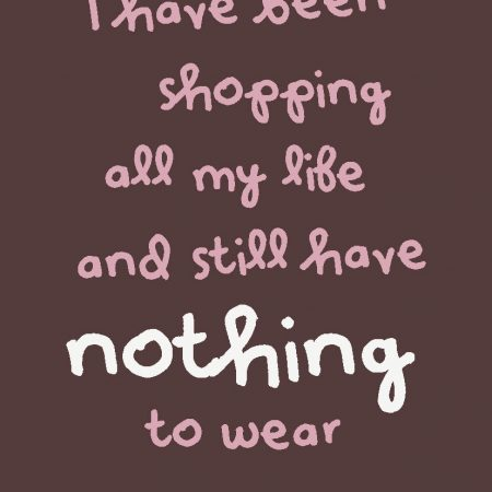 QUOTE POSTKAART I HAVE BEEN SHOPPING ALL MY LIFE
