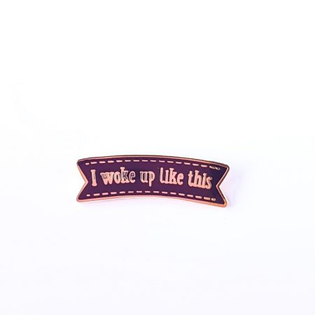 lapel pin-I-woke-up-like-this