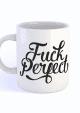 MOK FUCK PERFECT ZWART