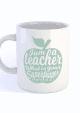 MOK I AM A TEACHER MINT