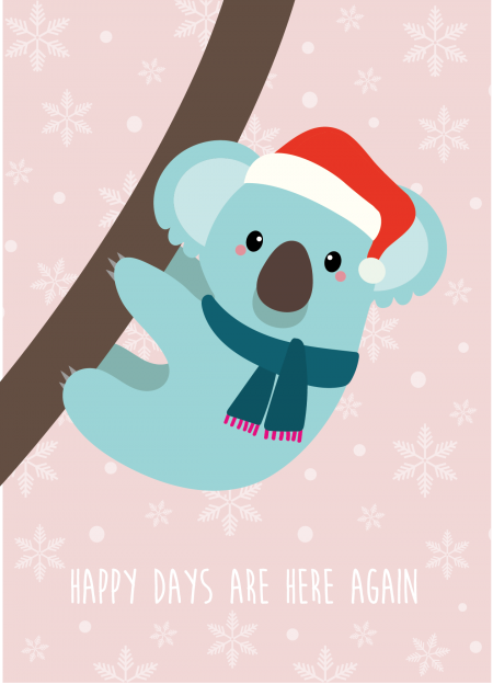 KERSTKAART KOALA HAPPY DAYS ARE HERE AGAIN