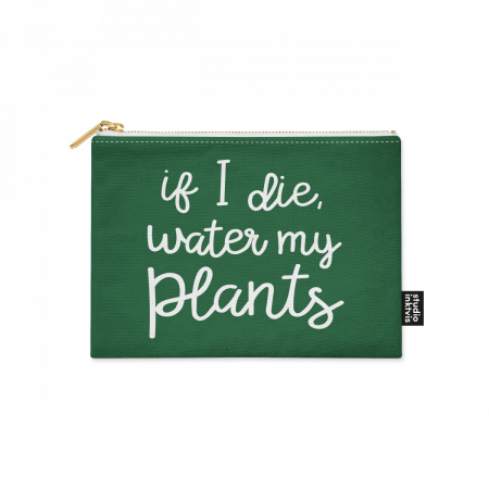 CANVAS ETUI IF I DIE WATER MY PLANTS