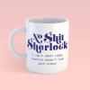 MOK NO SHIT SHERLOCK