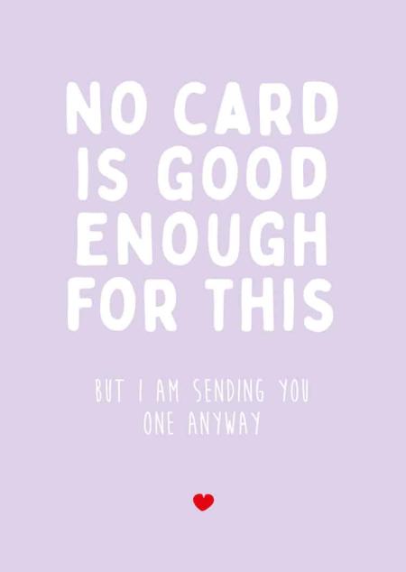 POSTKAART NO CARD IS GOOD ENOUGH